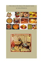 Documento PDF a few notes on the history of the spanish cuisine carlos mirasierras