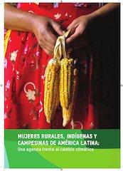 Documento PDF mujeres rurales ind genas y campesinas de latinoamerica una agenda frente al cambio climatico